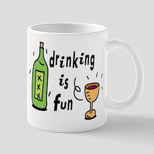 Drinking is fun Mug