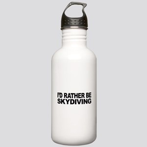 I'd Rather Be Skydiving Stainless Water Bottle 1.0