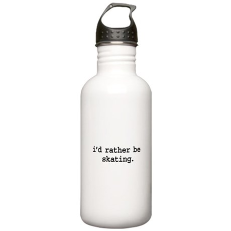 i'd rather be skating. Stainless Water Bottle 1.0L