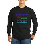 Happy Holiday Long Sleeve Dark T-Shirt