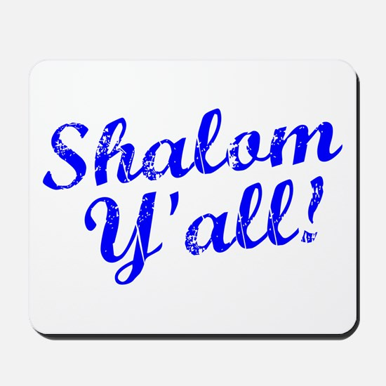 Shalom, Y'all! Mousepad