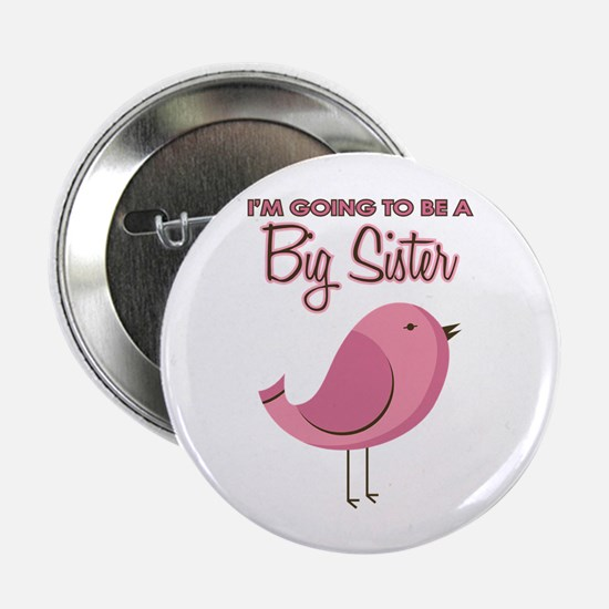 """Sister to Be Pink Bird 2.25"""" Button"""