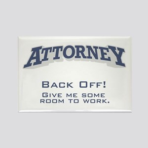 Attorney / Back Off Rectangle Magnet