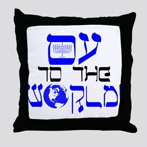 Oy to the World! Throw Pillow