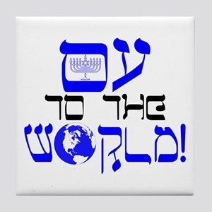 Oy to the World! Tile Coaster