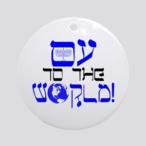 Oy to the World! Ornament (Round)