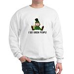 I See Green People St. Patty' Sweatshirt