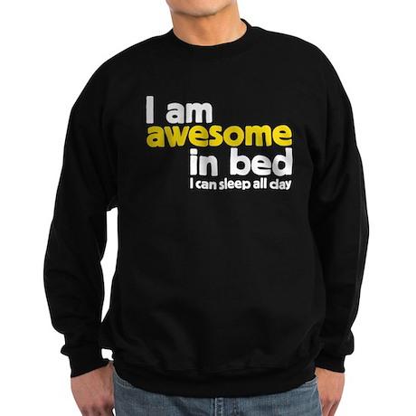 I am awesome in bed Sweatshirt (dark)