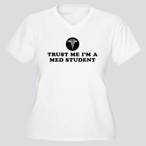 Trust Me I'm A Med Student Women's Plus Size V-Nec