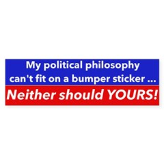 Political Philosophy Bumper Bumper Sticker