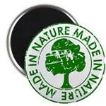 Made in Nature Magnet