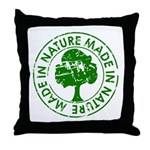 Made in Nature Throw Pillow
