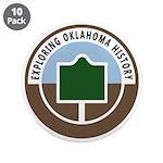 "Exploring Oklahoma History 3.5"" Button (10 pa"