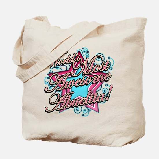 Worlds Most Awesome Abuelita Tote Bag