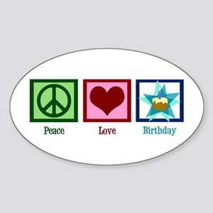 Peace Love Birthday Sticker (Oval)