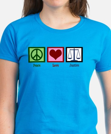 Peace Love Justice Women's Dark T-Shirt