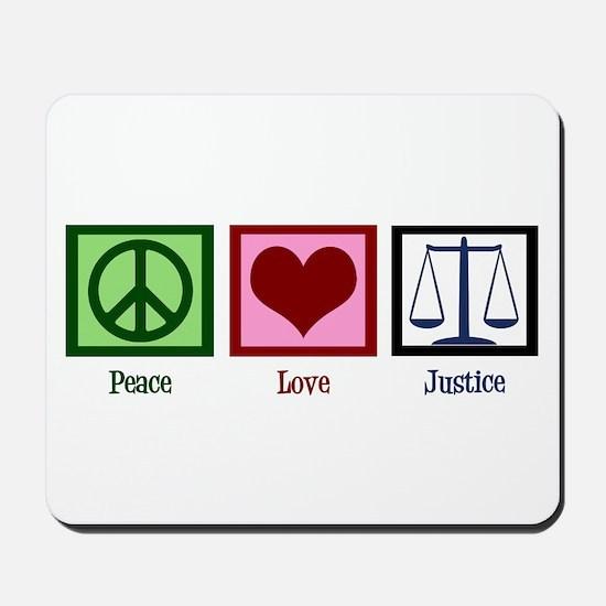 Peace Love Justice Mousepad