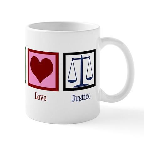 Peace Love Justice Mug