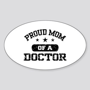 Proud Mom Of A Doctor Sticker (Oval)