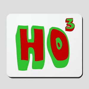 Ho3 (Ho, Ho, Ho) Mousepad
