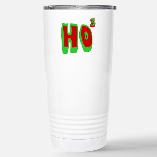 Ho3 (Ho, Ho, Ho) Stainless Steel Travel Mug