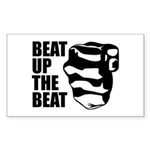 Beat Up The Beat Sticker (Rectangle)