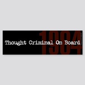 10x3 Thought Criminal On Board Bumper Sticker