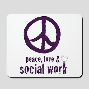 Peace, Love, & Social Work Mousepad
