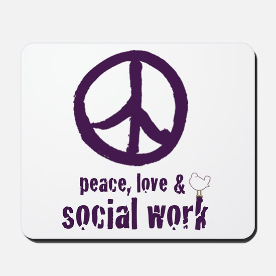 Peace, Love, & Social Work Mousepad