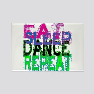 Eat Sleep Dance Repeat Rectangle Magnet