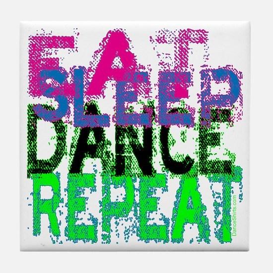 Eat Sleep Dance Repeat Tile Coaster