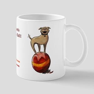 Tripawds Have A Ball Mug