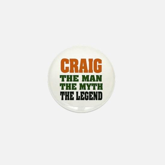 CRAIG - The Legend Mini Button