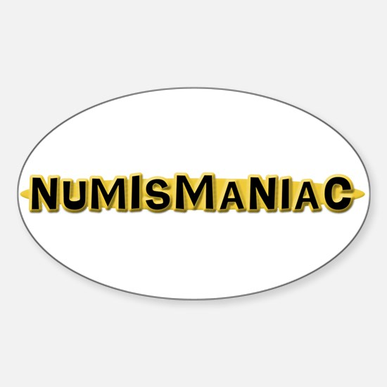 Numismaniac Oval Decal