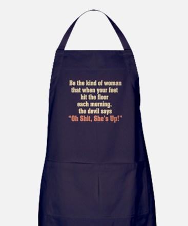 Be the Kind of Woman Apron (dark)