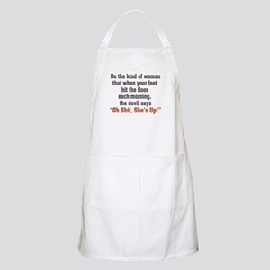 Be the Kind of Woman Apron