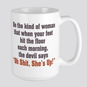 Be the Kind of Woman Large Mug