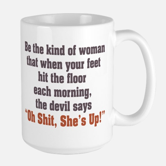 Be the Kind of Woman Large Mug