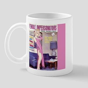 Female Impersonators Mug