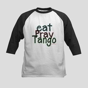 Eat Pray Tango by DanceShirts.com Kids Baseball Je
