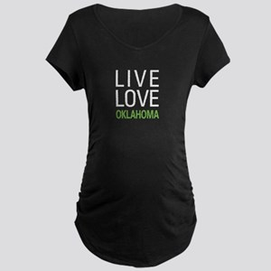 Live Love Oklahoma Maternity Dark T-Shirt