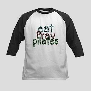 Eat Pray Pilates by DanceShirts.com Kids Baseball