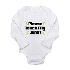 Please Touch My Junk Long Sleeve Infant Bodysuit