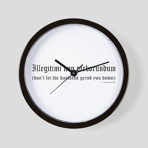 Illegitimi Wall Clock