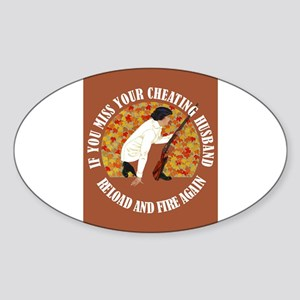 RELOAD & FIRE AGAIN Sticker (Oval)