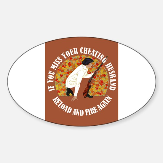 RELOAD & FIRE AGAIN Sticker (Oval)