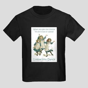 I HOPE YOU DANCE Kids Dark T-Shirt