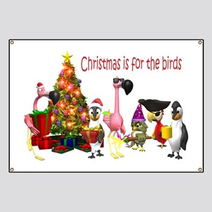 CHRISTMAS IS FOR THE BIRDS Banner