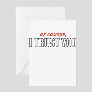 'OfCourseITrustYouBackstabber' 6 Cards Greeting Ca