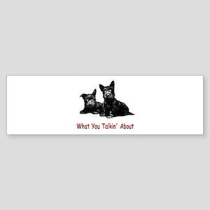 WHAT YOU TALKIN' ABOUT Sticker (Bumper)